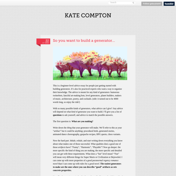 Kate Compton — So you want to build a generator...