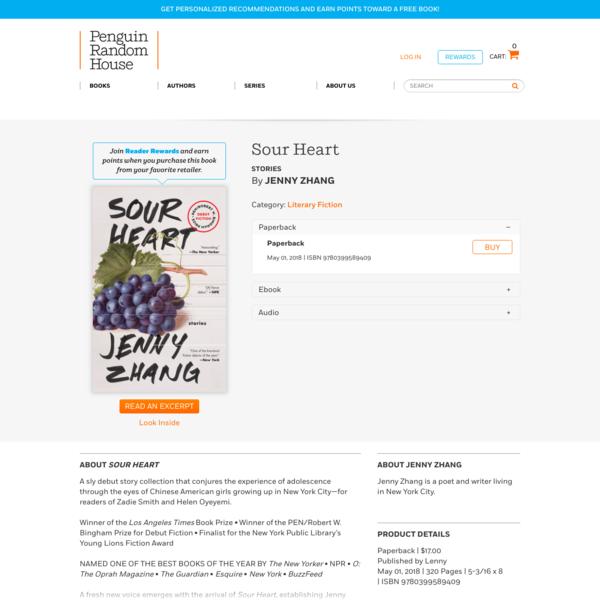 Sour Heart by Jenny Zhang: 9780399589409 | PenguinRandomHouse.com: Books