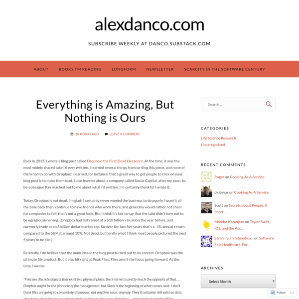 Everything is Amazing, But Nothing is Ours – alexdanco.com