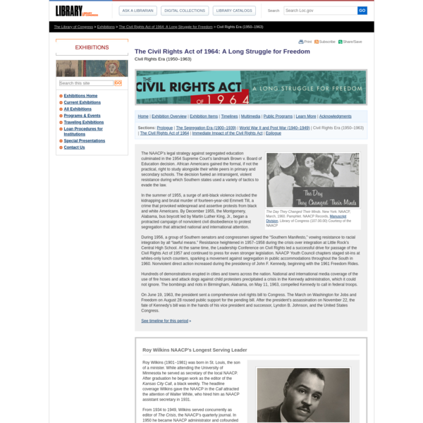 The Civil Rights Act of 1964: A Long Struggle for Freedom Civil Rights Era (1950-1963)