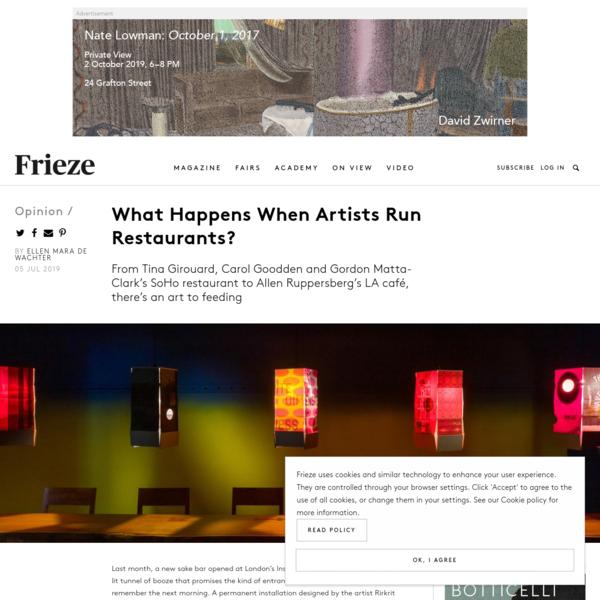 What Happens When Artists Run Restaurants?