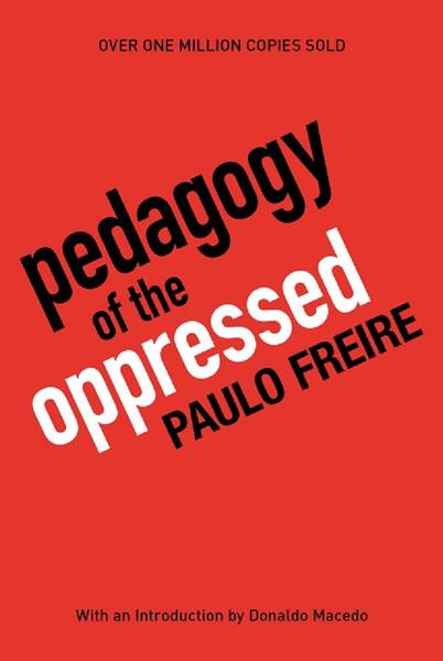 pedagogy-of-the-oppressed-30th-anniversary-edition.pdf