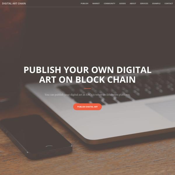 Digital Art Chain - Publish your own arts on blockchain