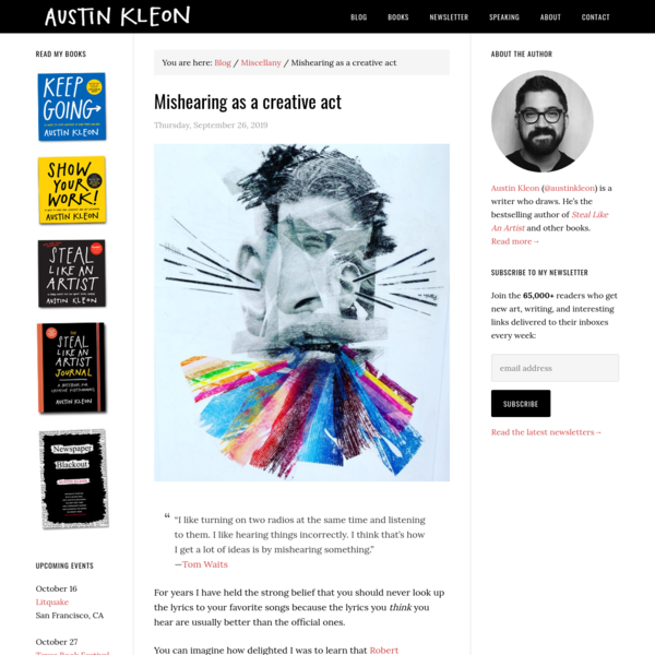 Mishearing as a creative act - Austin Kleon