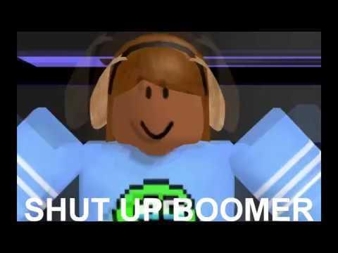 Shut up boomer!