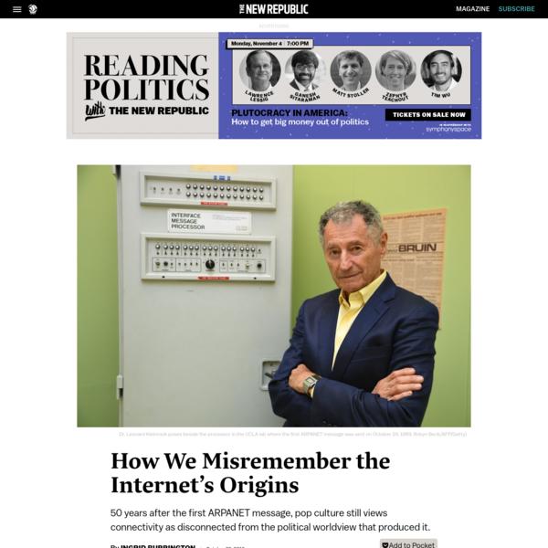 How We Misremember the Internet's Origins