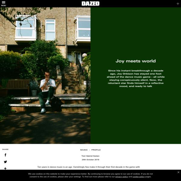 Joy meets world | Dazed