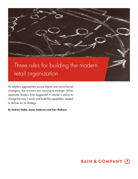 Bain, Three rules for building the modern retail organization