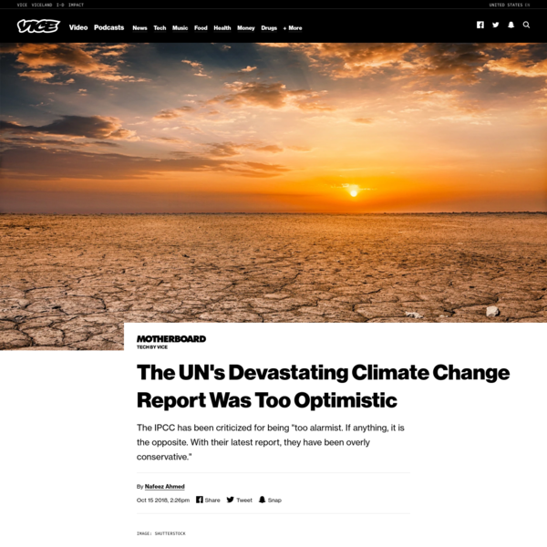 The UN's Devastating Climate Change Report Was Too Optimistic