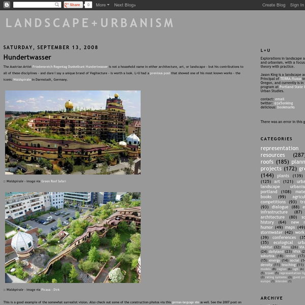 Landscape+Urbanism: Hundertwasser