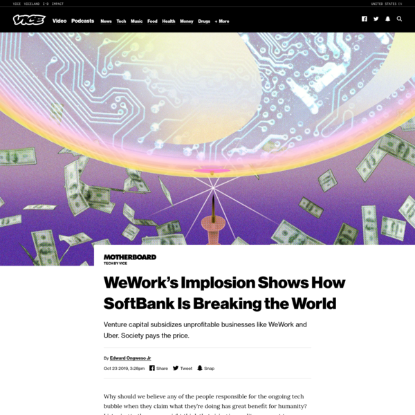 WeWork's Implosion Shows How SoftBank Is Breaking the World