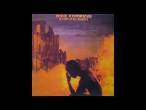 Eddie Kendricks - Goin' Up In Smoke (Long Mix)