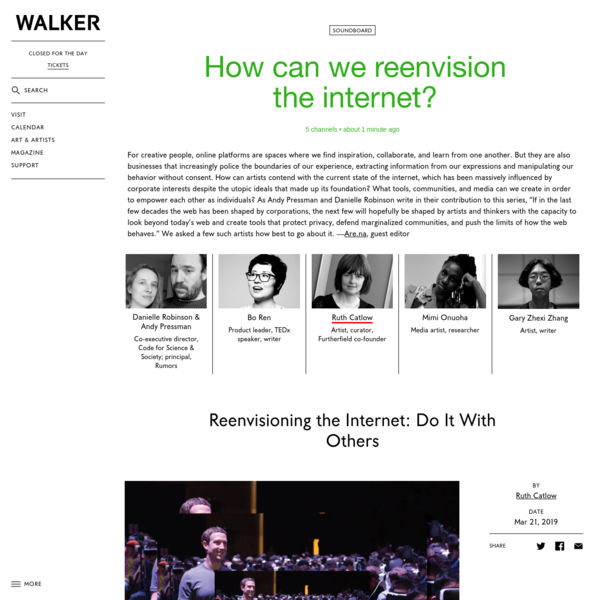 Reenvisioning the Internet: Do It With Others