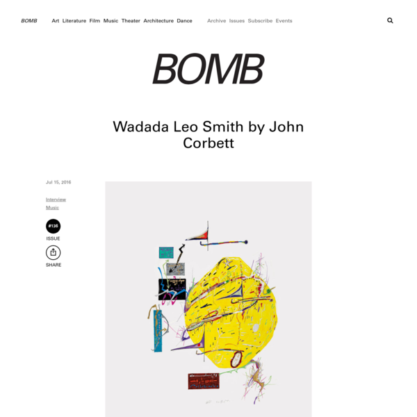 Wadada Leo Smith by John Corbett - BOMB Magazine