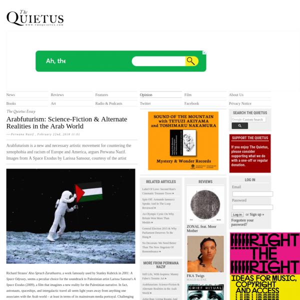 The Quietus | Opinion | The Quietus Essay | Arabfuturism: Science-Fiction & Alternate Realities in the Arab World