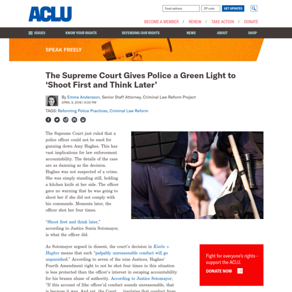 The Supreme Court Gives Police a Green Light to 'Shoot First and Think Later' | American Civil Liberties Union