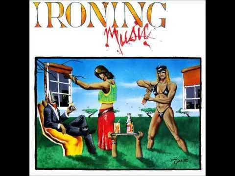 Ironing Music - Satisfied 1985