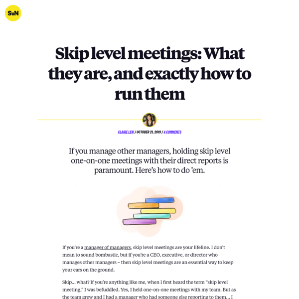 Skip level meetings: What they are, and exactly how to run them