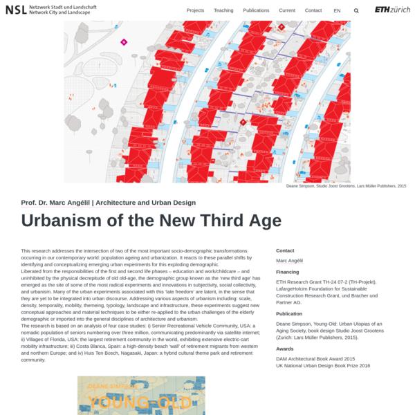 Urbanism of the New Third Age - NSL - Netzwerk Stadt und Landschaft