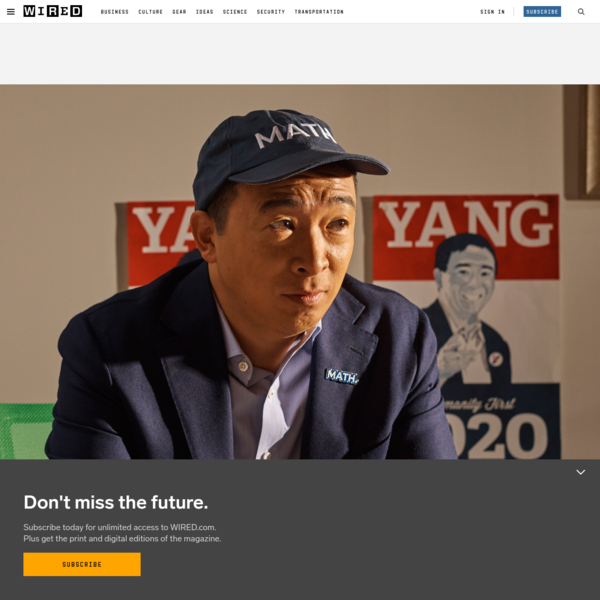 Andrew Yang Is Not Full of Shit | WIRED