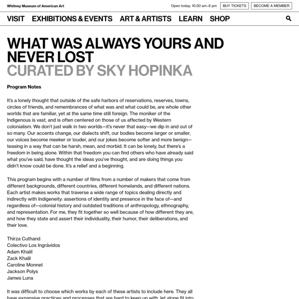 What Was Always Yours and Never Lost Curated by Sky Hopinka