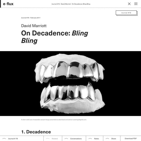 On Decadence: Bling Bling