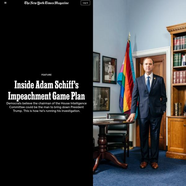 Inside Adam Schiff's Impeachment Game Plan - The New York Times