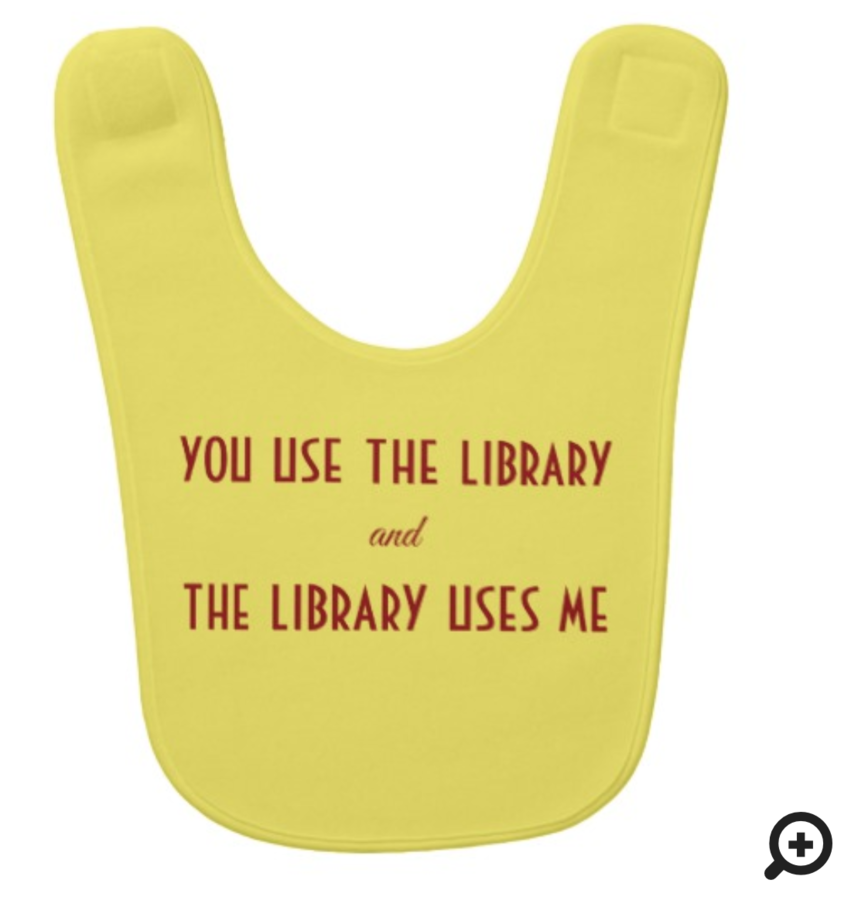 """""""You use the library and the library uses me"""" bib"""
