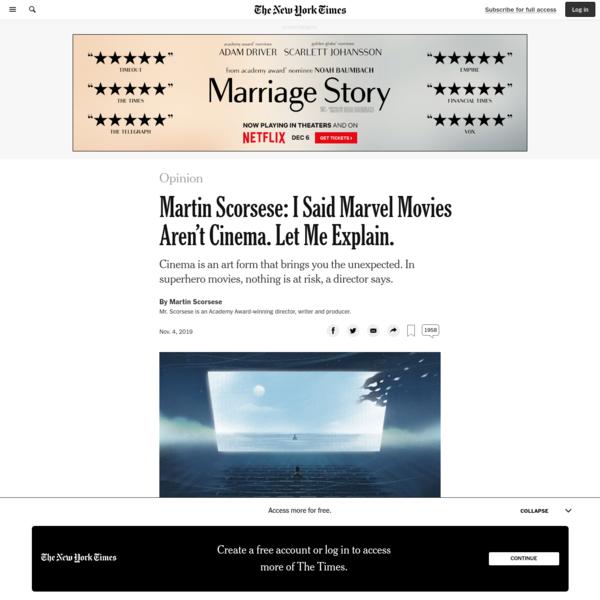 Opinion | Martin Scorsese: I Said Marvel Movies Aren't Cinema. Let Me Explain.
