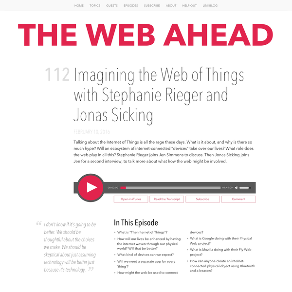 Imagining the Web of Things with Stephanie Rieger and Jonas Sicking | The Web Ahead