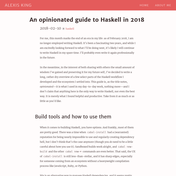An opinionated guide to Haskell in 2018