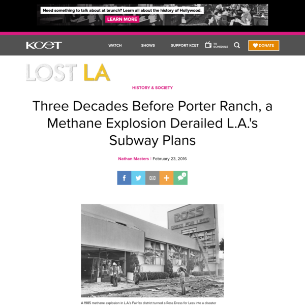 When a Methane Explosion Derailed L.A.'s Subway Plans