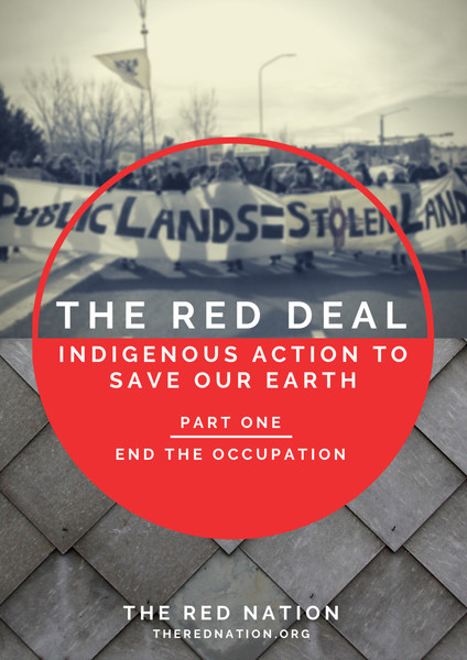 The Red Deal Part One: End The Occupation