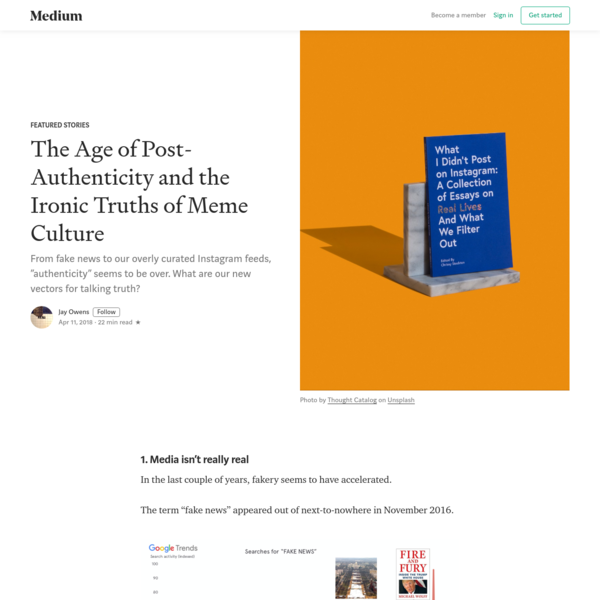 The Age of Post-Authenticity and the Ironic Truths of Meme Culture