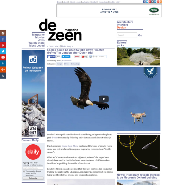 """London's Metropolitan Police force is considering using trained eagles to grab drones from the sky following a rise in unmanned aircraft crime (+ movie). Dutch company Guard from Above has trained the birds of prey to view a drone as a potential meal in response to growing concern about """"hostile drones""""."""
