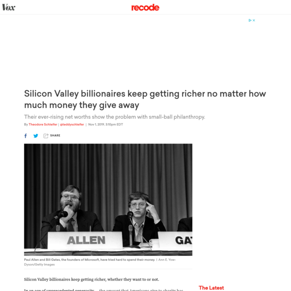 Silicon Valley billionaires have a problem: They get richer no matter how much money they give away