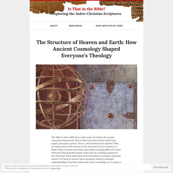 The Structure of Heaven and Earth: How Ancient Cosmology Shaped Everyone's Theology