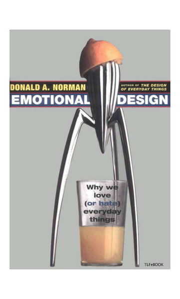 emotional-design-why-we-love-or-hate-everyday-things-donald-norman.pdf