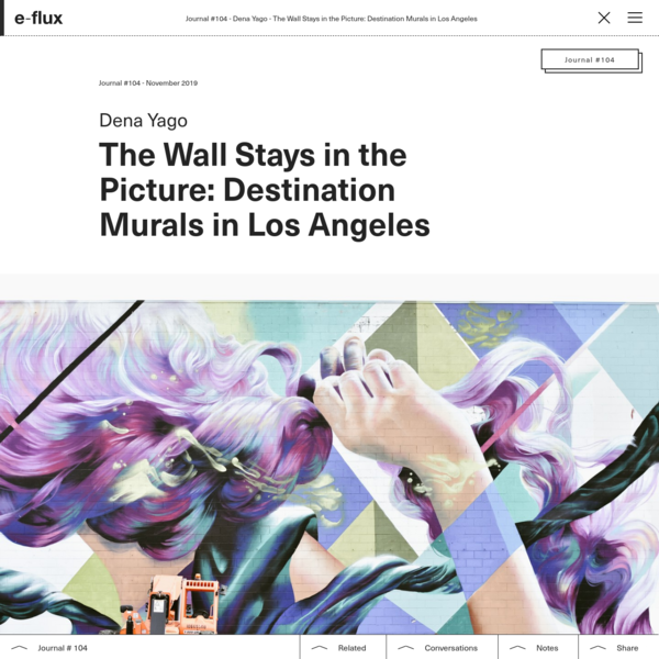 The Wall Stays in the Picture: Destination Murals in Los Angeles
