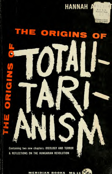 Hannah Arendt, The Origins of Totalitarianism