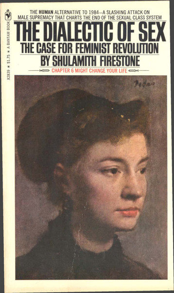 the-dialectic-of-sex_-the-case-for-feminis-shulamith-firestone.pdf