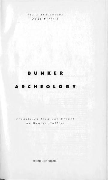Paul Virilio, Bunker Archaeology (1998)