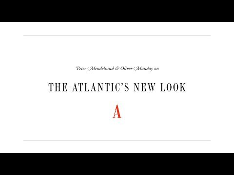 The Atlantic's New Look