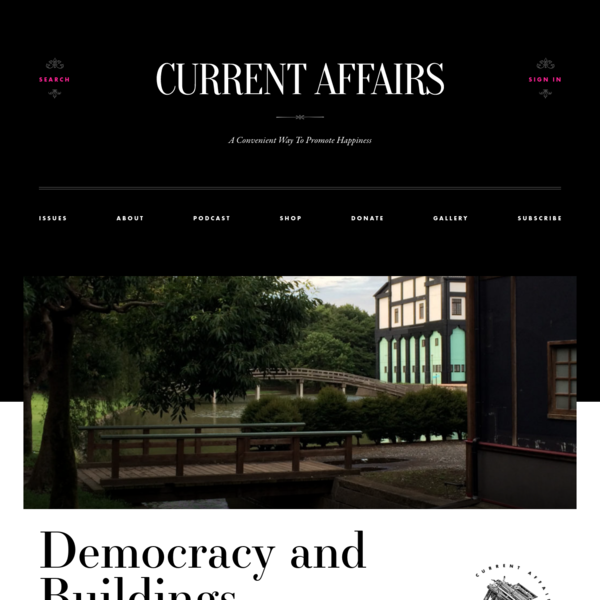 Democracy and Buildings ❧ Current Affairs