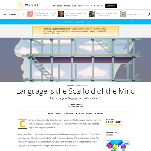 Language Is the Scaffold of the Mind - Issue 76: Language - Nautilus