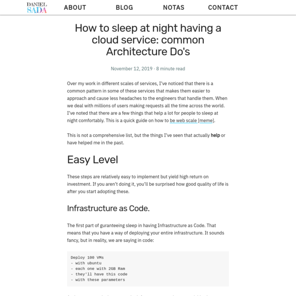 How to sleep at night having a cloud service: common Architecture Do's | Daniel Sada Caraveo | Sync, Notes & Culture