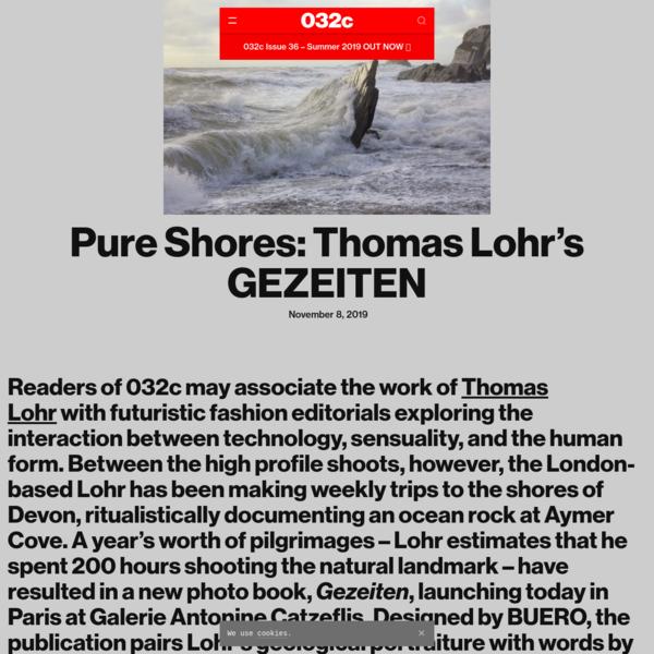 Pure Shores: Thomas Lohr's GEZEITEN - 032c