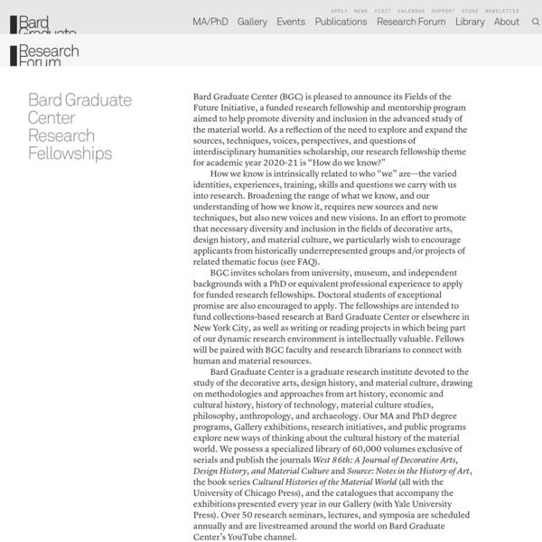 Bard Graduate Center Research Fellowships