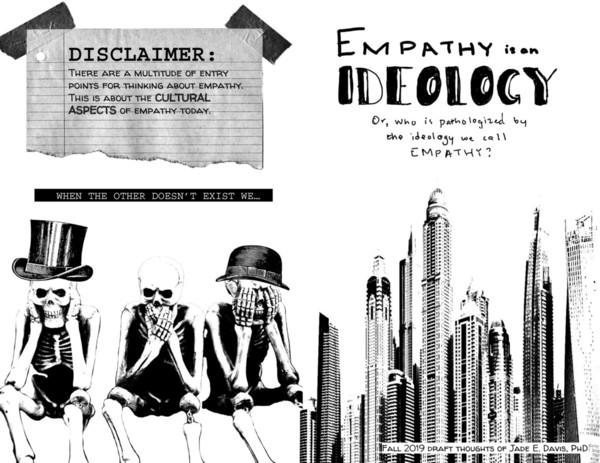 Empathy is an Ideology: Or, Who is culturally pathologized by the ideology we call empathy?