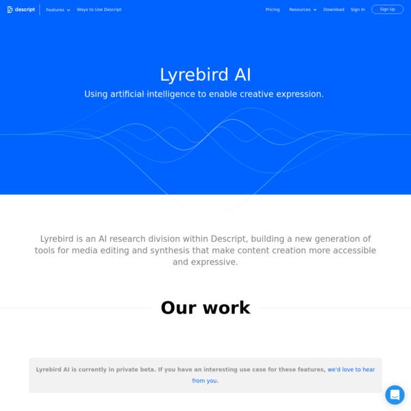 Lyrebird: Ultra-realistic voice cloning and text to speech | Descript